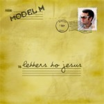Model M - Letters To Jesus (MP3)