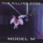 Model M - The Killing Gods (MP3)
