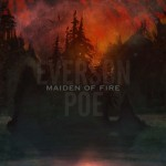 Everson Poe - Maiden of Fire